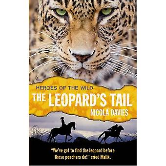 The Leopard's Tail by Nicola Davies - Annabel Wright - 9781406356007