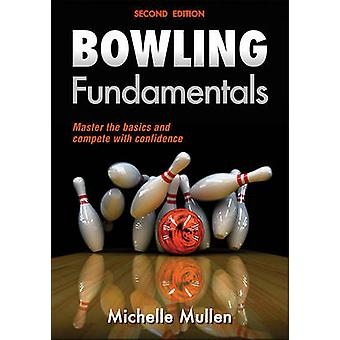 Bowling Fundamentals (2nd Revised edition) by Michelle Mullen - 97814