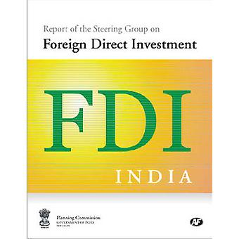 Report of the Steering Group on Foreign Direct Investment by Governme