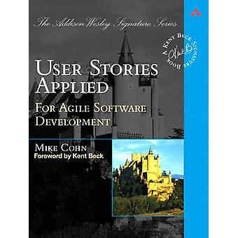User Stories Applied - For Agile Software Development by Mike Cohn - K