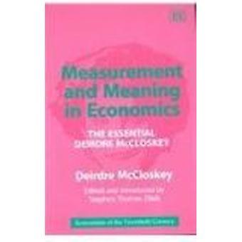 Meting en betekenis in de economie - de essentiële Deirdre McCloskey