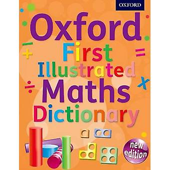 Oxford First Illustrated Maths Dictionary by Oxford Dictionaries - 97