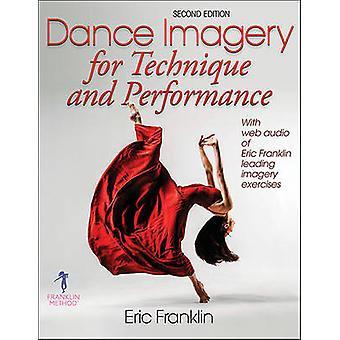 Imagerie pour la Technique et la Performance de danse (2e édition révisée) par