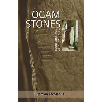 The Ogam Stones at University College Cork by Damian McManus - Virgin