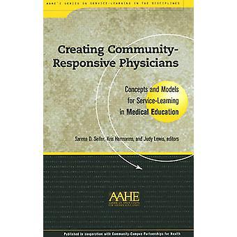 Création de communauté-responsive médecins - Concepts et modèles pour Ser