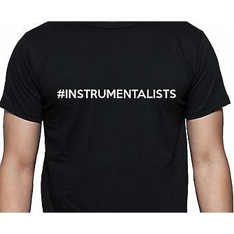 #Instrumentalists Hashag Instrumentalisten Black Hand gedruckt T shirt
