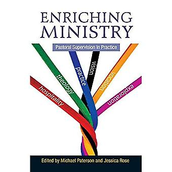 Enriching Ministry: Pastoral Supervision in Practice