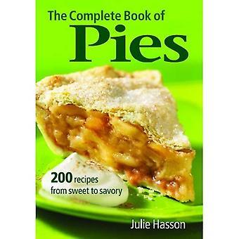 Le livre complet de tartes: 200 recettes du sucré au salé