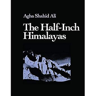 The Half-inch Himalayas (Wesleyan New Poets)