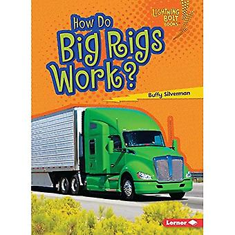 How Do Big Rigs Work? (Lightning Bolt Books How Vehicles Work)