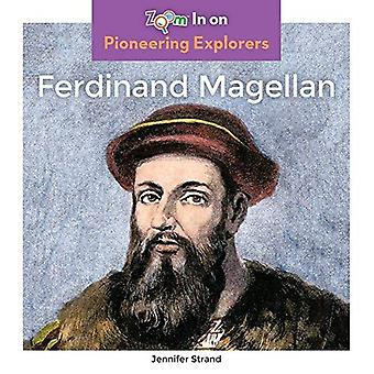 Ferdinand Magellan (Pioneering Explorers)