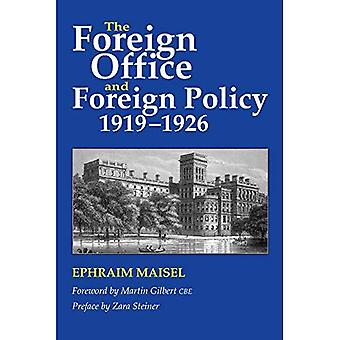 Foreign Office and Foreign Policy, 1919-1926 (HB @ PB Price)