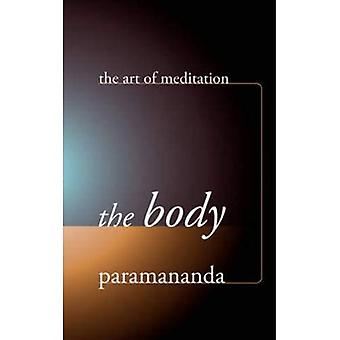 The Body (Art of Meditation) (Art of Meditation) (Art of Meditation)