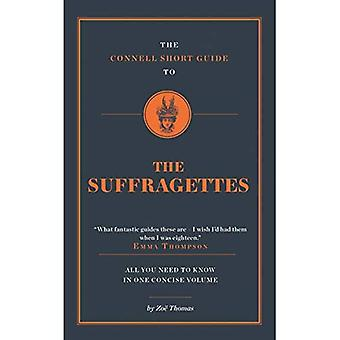 The Connell Short Guide to� the Suffragettes