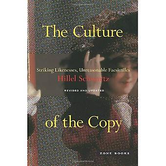 Kulturen av kopian: slående likheter, orimliga faksimiler