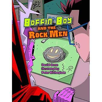 Boffin Boy und die Rock-Männer