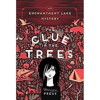 Ledetråd i træerne: en fortryllelse Lake-mysterium
