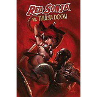 Red Sonja vs. Thulsa Doom by Peter David - Luke Lieberman - Will Conr