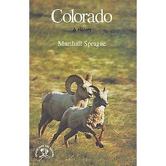 Colorado uma história por Sprague & Marshall