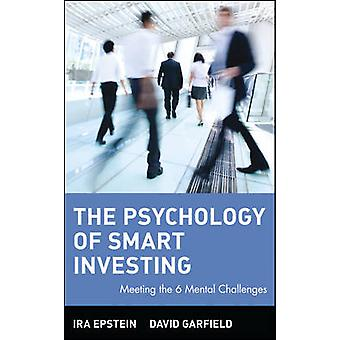 The Psychology of Smart Investing by Epstein & Ira