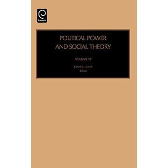 Polit Pwr  Social Theory PPST 17 H by Prof Diane Davis & Diane Davis