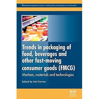 Trender i förpackning av livsmedel drycker och andra FastMoving konsumtionsvaror Fmcg marknadsför material och tekniker av jordbrukaren & Neil