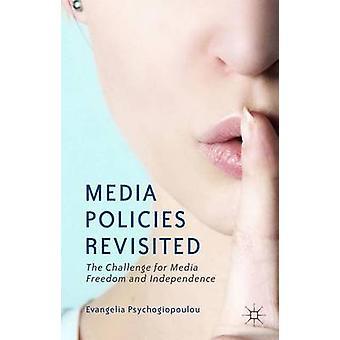 Media politikker Revisited udfordring for medierne frihed og uafhængighed af Psychogiopoulou & Evangelia