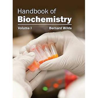 Handbuch der Biochemie Volumen I von Wilde & Bernard
