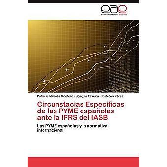Circunstacias Especificas de Las pyme espanolas ante La IFRS del IASB jonka Milans Montero & Patricia