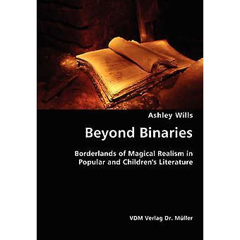Beyond Binaries by Wills & Ashley