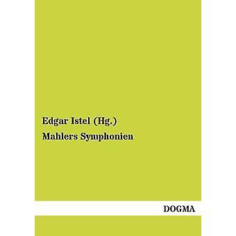Mahlers Symphonien by Istel Hg . & Edgar