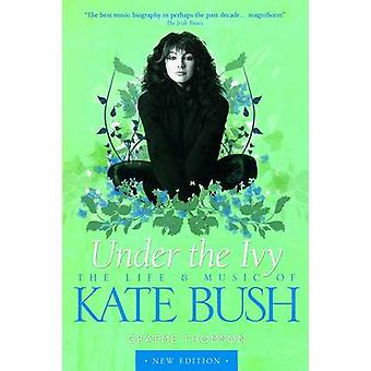 Kate Bush Under the Ivy by Thomson
