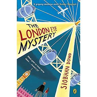 The London Eye Mystery by Siobhan Dowd - 9780141376554 Book