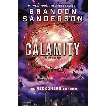 Calamity by Brandon Sanderson - 9780385743617 Book