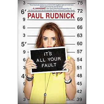 It's All Your Fault by Paul Rudnick - 9780545464291 Book