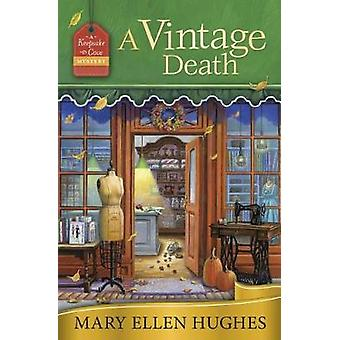 A Vintage Death - A Keepsake Cove Mystery - Book 2 by A Vintage Death -