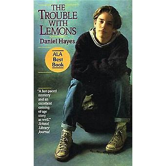 Trouble with Lemons by Daniel Hayes - 9780780716520 Book