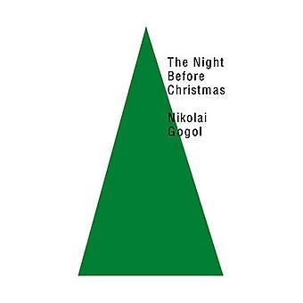 The Night Before Christmas by Nikolai Gogol - Constance Garnett - 978