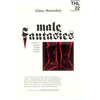 Male Fantasies - Women - Floods - Bodies - History - Vol 1 by Klaus The