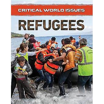 Refugees by Harry Miller - 9781422236604 Book