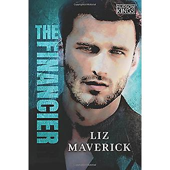 The Financier by Liz Maverick - 9781542048200 Book