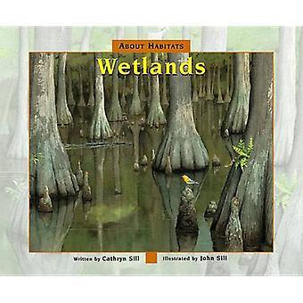 Wetlands by Cathryn Sill - John Sill - 9781561456895 Book