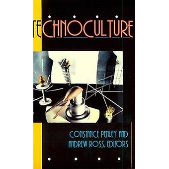 Technoculture by Constance Penley - Andrew Ross - 9780816619320 Book