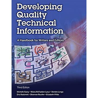 Developing Quality Technical Information - A Handbook for Writers and