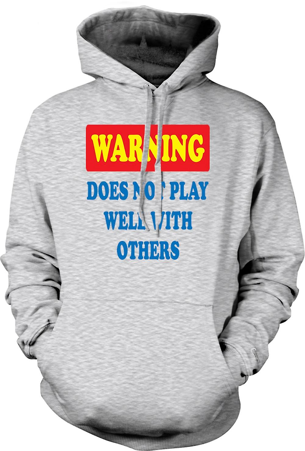 Mens Hoodie - Warning Does Not Play Well With Others