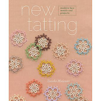 Interweave Press nouveau Tatting Ip 87455