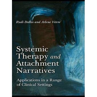 Systemic Therapy and Attachment Narratives by Rudi Dallos