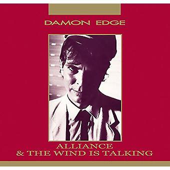 Damon Edge - Alliance / Wind Is Talking [CD] USA import