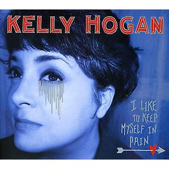 Kelly Hogan - I Like to Keep Myself in Pain [CD] USA import