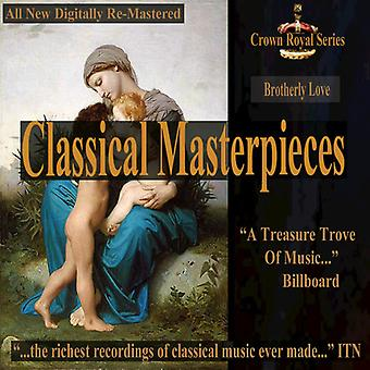 Various Artist - Brotherly Love - Classical Masterpieces [CD] USA import